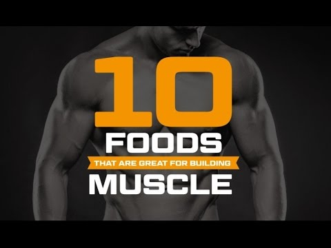 Top 10 Foods That Are Great For Building Muscle | What To Eat To Gain Muscle