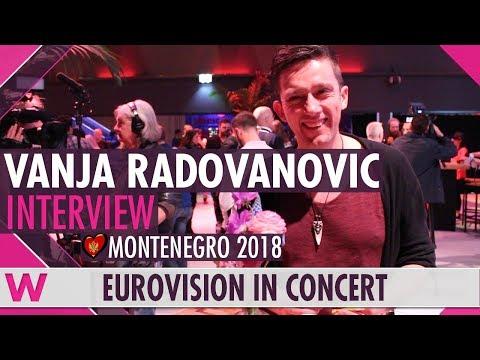 Vanja Radovanović (Montenegro 2018) Interview   Eurovision in Concert 2018
