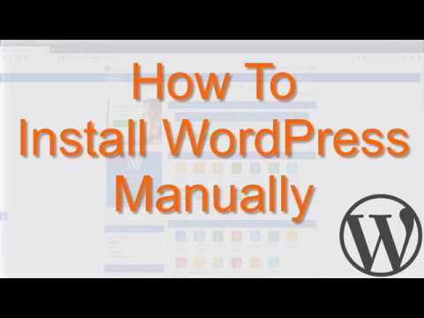 How To Install WordPress Manually (cPanel & FTP)