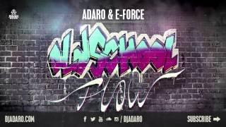 Adaro & E-Force - Oldschool Flow (Official Preview)