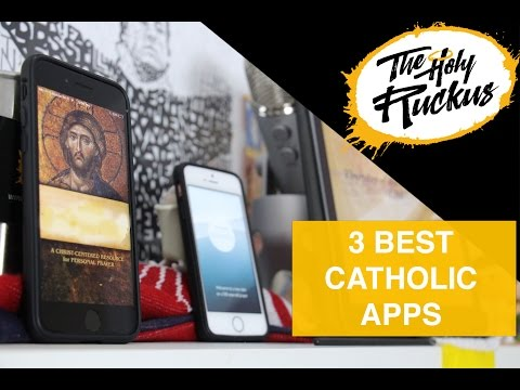 3 Best Catholic Apps (2017)