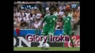 GLORY IROKA VIDEO CLIPS    NIGERIA VS GERMANY UNDER 20