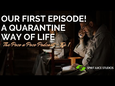 Our First Episode!  A Quarantine Way of Life   EP 01