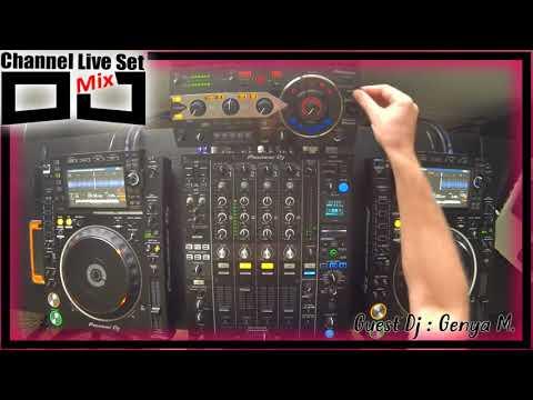 Dj Mix Channel Live Set. Dj Genya M.- Date13-8-2017