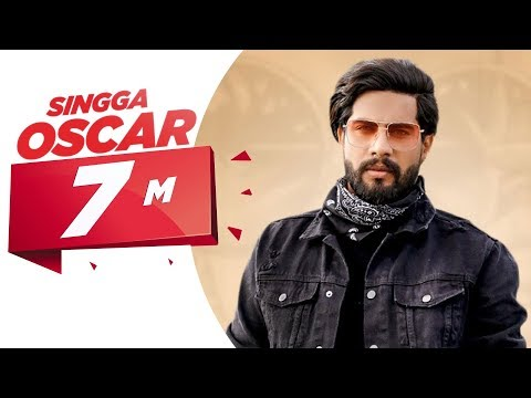 Oscar (Official Video) | Singga | Harish Verma | Yuvraaj Hans | Prabh Gill | New Punjabi Song 2020
