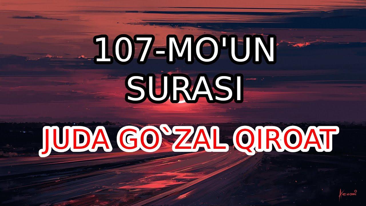 107 Mo`un surasi o`zbek tilida tarjima | Go`zal qiroat