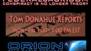 Tom Donahue Reports w/ Guest Hosts Popeye & Ken Hildebrand (08-08-2012)