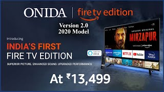 Onida 32 Inch Fire TV Edition Version 2 0 2020 Model HD Ready Smart LED TV Launched