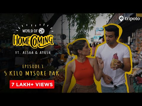 World Of MG: Homecoming | S01E01 | 5 KG Mysore Pak | Ft. Aisha Ahmed & Ayush Mehra