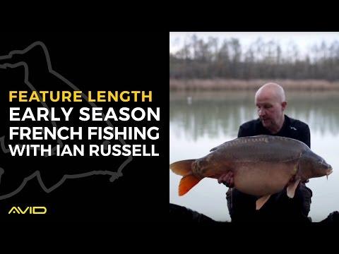 AVID CARP- Early Season French Carp Fishing With Ian Russell ***Feature Length***