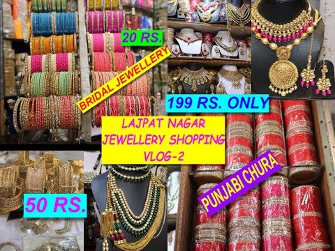 LAJPAT NAGAR JEWELLERY SHOPPING VLOG -2 || BEST FOR BRIDAL JEWELLERY, EARINGS, PUNJABI CHURA