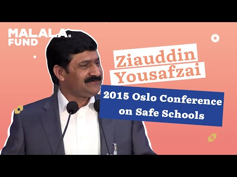Ziauddin Yousafzai's Speech at the 2015 Oslo Conference on Safe Schools