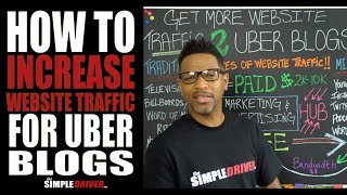 How To Increase Website Traffic To Your Uber Blog (NOW!)