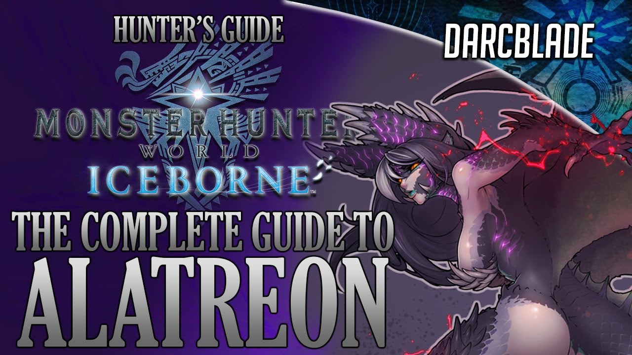 The Complete Guide To Alatreon Mhw Iceborne Youtube