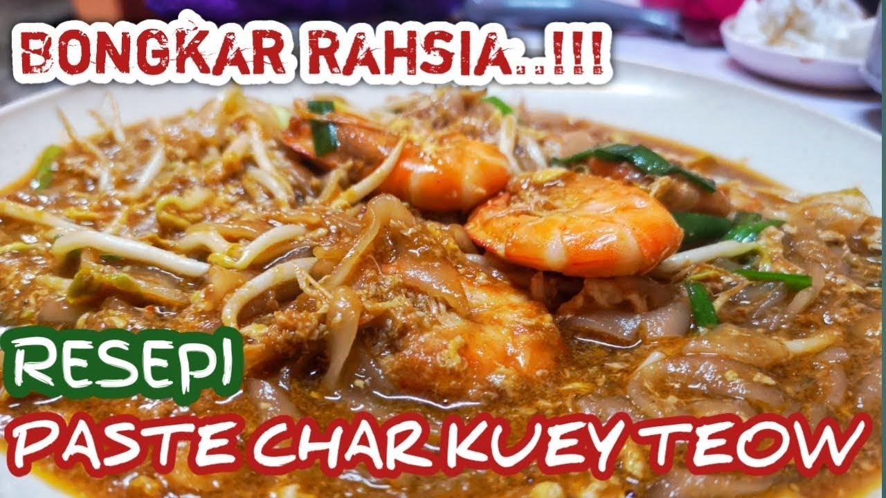 Resepi Char Kuey Teow Paste Char Kuey Teow Youtube