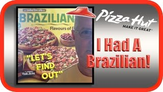 Pizza Hut Brazilian Pizza Taste Test | Flavours of Rio | GoJoMedia Geoff