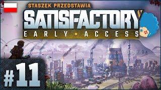 Satisfactory PL #11 | EA | Nocne harce #2 - Co ja stawiam?