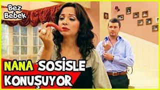 NANA SOSİSLE KONUŞUYOR - NANA KAFAYI YEDİ - Bez Bebek 3.Bölüm