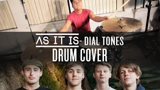 As It Is - Dial Tones (Drum Cover)