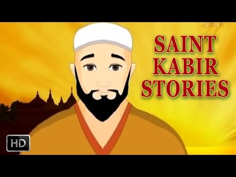 Saint Kabir - Short Animated Stories For Children - Kabir Stories
