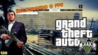 GTA V PC 1080P 60 FPS  - COMO JOGAR SEM LAG GRAFICO - MELHORANDO O FPS