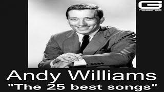 "Andy Williams ""The 25 best songs"" GR 060/17 (Full Album)"