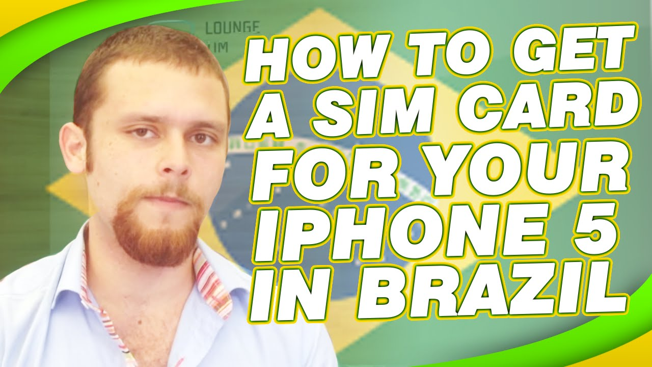 how to get an iphone sim card out how to get a sim card for your iphone 5 in brazil 20848