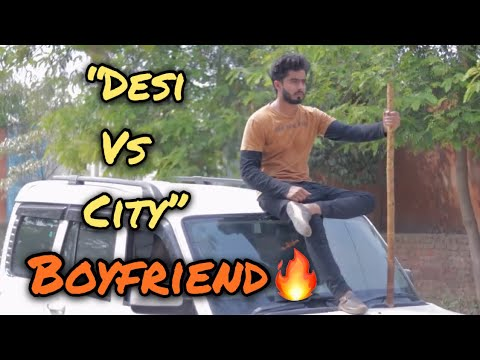 Desi vs City Boyfriend |HALF ENGINEER|