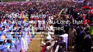 NIMEKUKIMBILIA BWANA, NISISAIBIKE MILELE- I run to you Jesus  that I may not be ashamed.