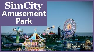 SimCity (2013) - Amusement Park | SimValera