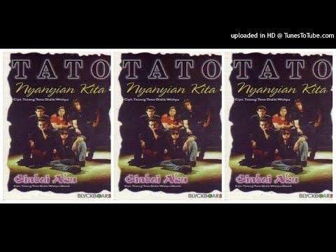 Tato - Nyanyian Kita (1998) Full Album