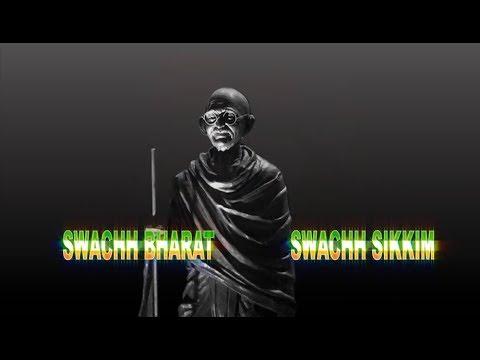Swachh Bharat || Swachh Sikkim || Clean Sikkim || Green Sikkim