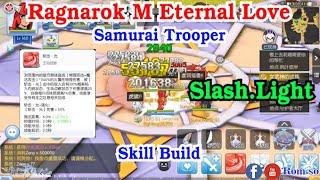 [ ENG ] Ragnarok M Eternal Love : EPISODE 298 - Slash light skill Guide