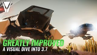 Star Citizen Greatly Improved - Dive into 3.7