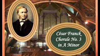 Franck - Chorale No. 3 in A Minor