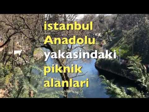 İstanbuldaki En Iyi Piknik Alanları / Istanbul Anadolu Yakası En Iyi Piknk Alanları