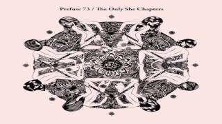 Prefuse 73 - The Only Hand To Hold