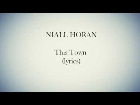 Niall Horan - This Town - Lyrics