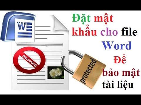 Đặt mật khẩu cho file Word để bảo mật tài liệu