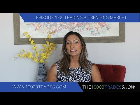Episode 172: Trading  a Trending Market - Trend Trading Strategies - Forex Trading Strategy