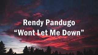 Rendy Pandugo - Wont Let Me Down (Lirik Video)