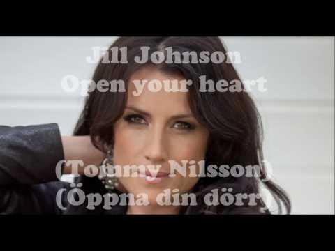 Open your heart (lyrics), Jill Johnson (Öppna din dörr, Tommy Nilsson)