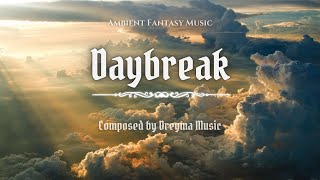 Ambient Fantasy Music ''Daybreak'' | Inspired by Skyrim & Jeremy Soule