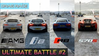 Forza horizon 4 audi r8 vs mclaren 570s bmw i8 mercedes amg gt r key things to note- 1 the had a much bet...