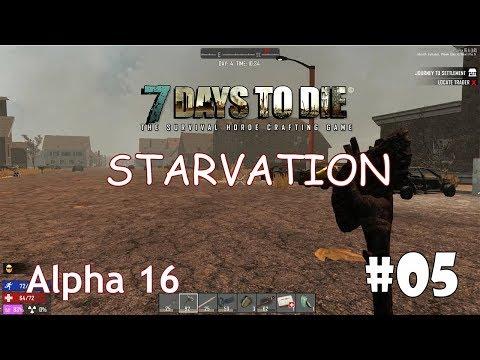 7 Days to Die (Alpha 16 + Starvation) #5 - За землёй
