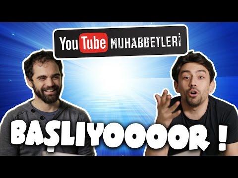 YouTube Muhabbetleri - Başlıyor!