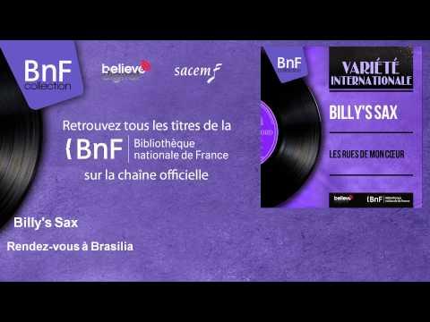 Billy's Sax - Rendez-vous à Brasilia