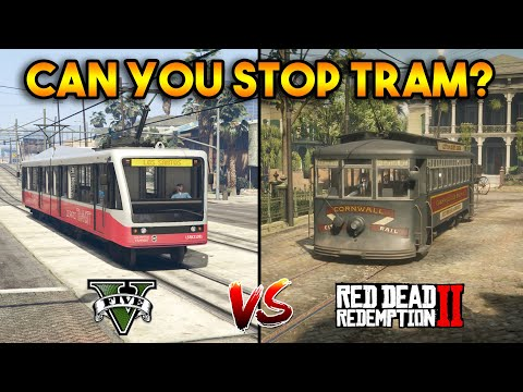 GTA 5 VS RDR 2 : CAN YOU STOP THE TRAM?
