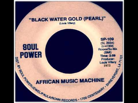 African Music Machine ‎– Black Water Gold
