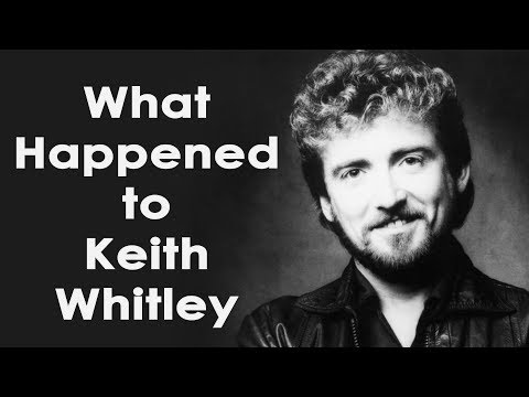 What happened to KEITH WHITLEY?